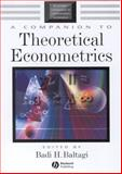 A Companion to Theoretical Econometrics 9781405106764