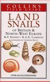 Land Snails of Britain and North West Europe, M. P. Kerney and Rad Cameron, 000219676X