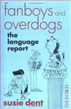 Fanboys and Overdogs, Susie Dent, 0192806769
