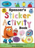 Schoolies: Spencer's Sticker Activity Book, Roger Priddy and Ellen Crimi-Trent, 0312516762