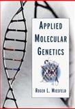 Applied Molecular Genetics, Miesfeld, Roger L., 0471156760