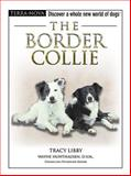 The Border Collie, Tracy Libby, 079383676X