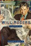 Will Rogers, Richard D. White, 0896726762