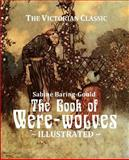The Book of Were-Wolves, Sabine Baring-Gould and Roy Sites, 1500206768