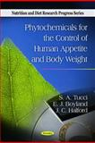 Phytochemicals for the Control of Human Appetite and Body Weight, S. A. Tucci, E. J. Boyland, J. C. Halford, 1616686766