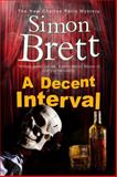 A Decent Interval, Simon Brett, 0727896768