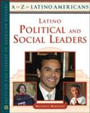 Latino Political and Social Leaders, Martinez, Michelle, 0816066760