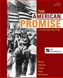 The American Promise: a Concise History, Combined Volume, Roark, James L. and Johnson, Michael P., 0312666764