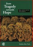From Tragedy Towards Hope, Madhu Bala Nath, 0850926769