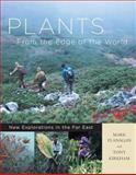 Plants from the Edge of the World, Mark Flanagan and Tony Kirkham, 0881926760