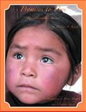Promises to Peru, Denise A. Kinch, 1469156768
