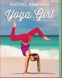 Yoga Girl, Rachel Brathen, 1501106767