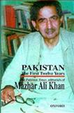 Pakistan : The First Twelve Years: The Pakistan Times Editorials of Mazhar Ali Khan, Khan, Mazhar A., 0195776763