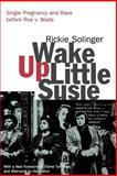 Wake up Little Susie, Rickie Solinger, 0415926769