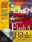 Macromedia Flash 8, Robert Reinhardt and Snow Dowd, 0471746762