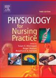 Physiology for Nursing Practice, Montague, Susan E. and Watson, Roger, 070202676X