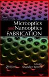 Microoptics and Nanooptics Fabrications, Kemme Shanalyn Staff, 0849336767