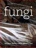 21st Century Guidebook to Fungi, Moore, David and Robson, Geoffrey D., 1107006767