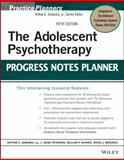 The Adolescent Psychotherapy Progress Notes Planner, Jongsma, Arthur E. and Peterson, L. Mark, 1118066766