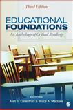 Educational Foundations : An Anthology of Critical Readings, Canestrari, Alan S. and Marlowe, Bruce A., 1452216762
