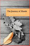 The Journey of Hands, Hank Hudepohl, 1933456760