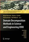 Domain Decomposition Methods in Science and Engineering XVIII, , 3642026761
