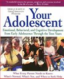 Your Adolescent, David Pruitt and AACAP Staff, 0060956763