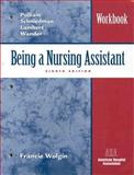 Being a Nursing Assistant, Wolgin, Francine, 0130866768