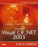 Microsoft Visual C# . NET 2003 Unleashed, Kevin Hoffman and Lonny Kruger, 0672326760