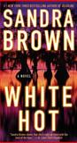 White Hot, Sandra Brown, 0743466764