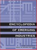 Encyclopedia of Emerging Industries 9780787646769