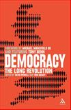 Democracy : The Long Revolution, Hickey, Tom, 0826486762