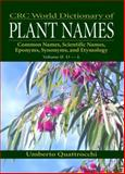 World Dictionary of Plant Names : Common Names, Scientific Names, Quattrocchi, Umberto, 0849326761