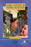 Stable Isotopes in Human Nutrition : Laboratory Methods and Research Applications, Steven A. Abrams, W W  Wong, 0851996760