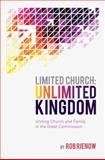 Limited Church: Unlimited Kingdom, Rob Rienow, 089265676X