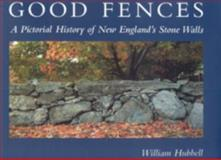 Good Fences, William Hubbell, 0892726768