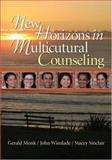 New Horizons in Multicultural Counseling, Monk, Gerald and Winslade, John, 1412916763