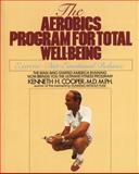 Aerobics Program for Total Well-Being, Kenneth H. Cooper, 0553346776