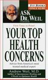Your Top Health Concerns, Andrew Weil, 0804116776