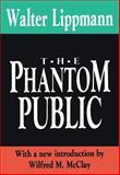 The Phantom Public, Lippmann, Walter, 1560006773