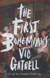 The First Bohemians, Vic Gatrell, 1846146771