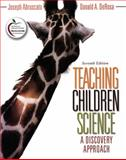 Teaching Children Science : A Discovery Approach, Abruscato, Joseph A. and DeRosa, Don A., 0137156774