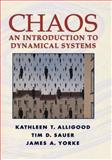 Chaos : An Introduction to Dynamical Systems, Yorke, James A. and Alligood, Kathleen T., 0387946772