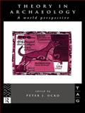 Theory in Archaeology : A World Perspective, , 041510677X