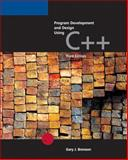 Program Development and Design Using C++, Bronson, Gary J., 0619216778