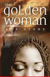 The Golden Woman, Kay Stone, 0920486770