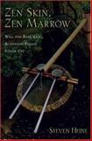 Zen Skin, Zen Marrow, Steven Heine, 0195326776