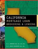 California Mortgage Loan Brokering and Lending 9780324186772