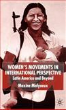 Women's Movements in International Perspective : Latin America and Beyond, Molyneux, Maxine, 0333786777