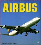Airbus Jetliners, Guy Norris and Mark Wagner, 076030677X